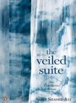 9780143068631: The Veiled Suite - the collected poems