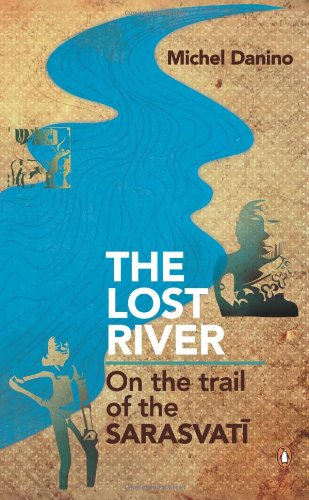 9780143068648: Lost River: On The Trail of the Sarasvati