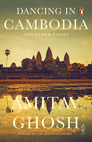 9780143068723: Dancing in Cambodia and Other Essays