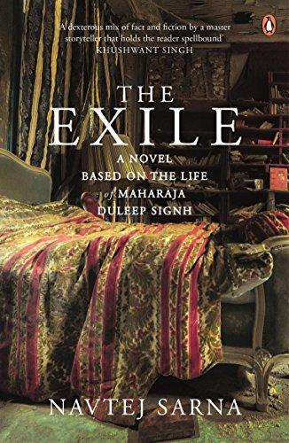 9780143068822: The Exile: A Novel Based on Life of Maharaja Duleep Singh