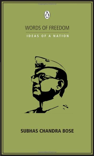 9780143068952: Words of Freedom: Ideas of a Nation: Subhash Chandra Bose