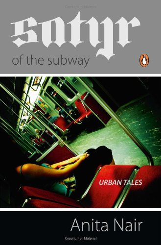 9780143099659: Satyr of the Subway