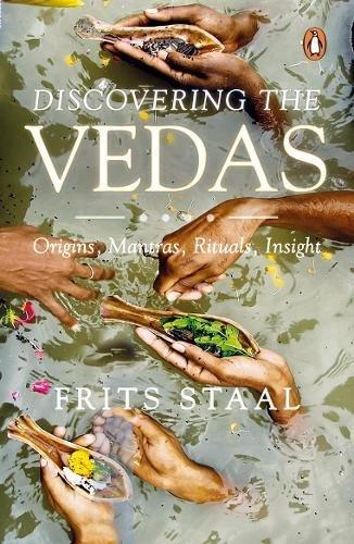 9780143099864: Discovering the Vedas: Origins, Mantras, Rituals, Insight