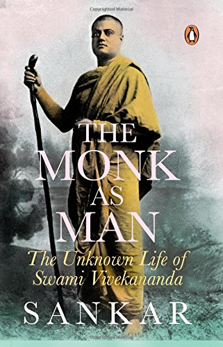 9780143101192: The Monk as Man: The Unknown Life of Swami Vivekananda