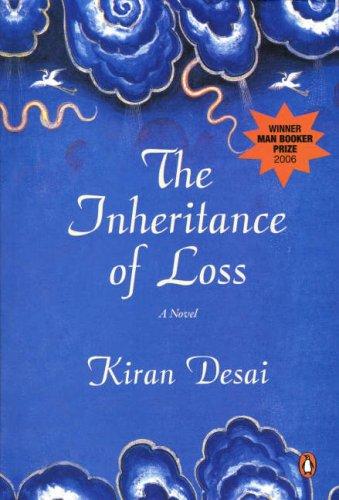 Inheritance of Loss, The: A Novel: Kiran Desai