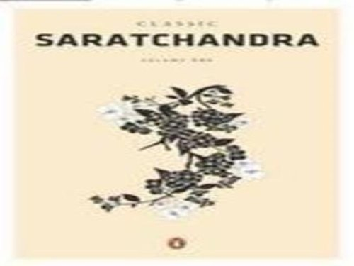Classic Saratchandra Volume One: Saratchandra Chattopadhyay