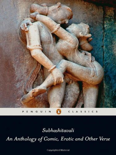 9780143101369: Subhashitavali: An Anthology of Comic, Erotic and Other Verse