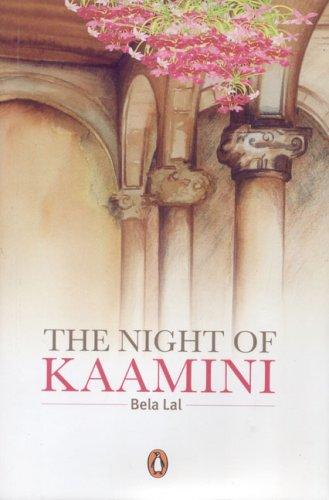 The Night of Kaamini: Bela Lal