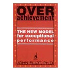 9780143101956: Over Achievement: The New Model for Exceptional Performance