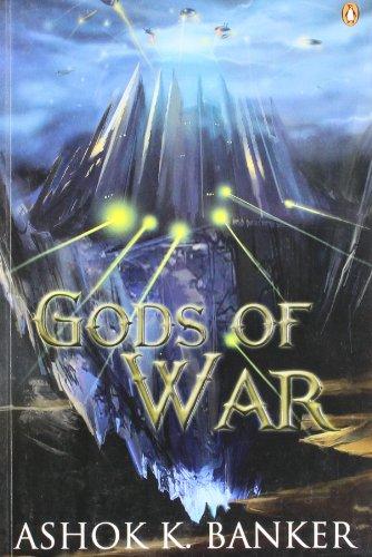 Gods of War: Ashok K. Banker
