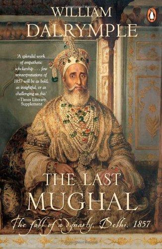 9780143102434: The Last Mughal