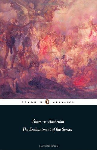 Tilism-e-Hoshruba: The Enchantment of the Senses: Shahnaz Aijazuddin