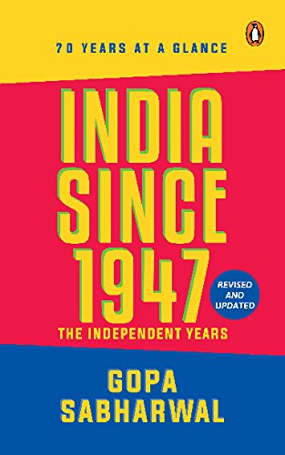 9780143102748: India Since 1947: The Indepenent Years