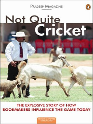 9780143103226: Not Quite Cricket: The Xplosive Story of How Bookmakers Influence the Game Today