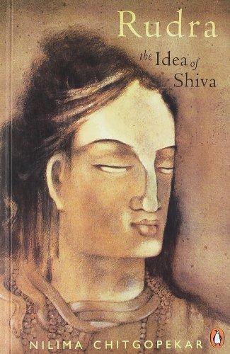 9780143103417: Rudra: The Idea of Shiva