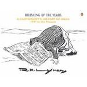 9780143103660: Brushing Up the Years: A Cartoonist's History of India, 1947 to the Present