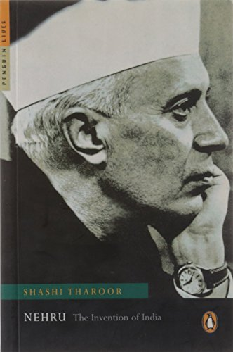 Nehru: The Invention of India: Shashi Tharoor