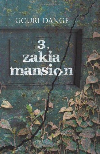 3, Zakia Mansion: Gouri Dange