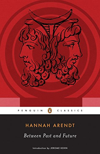 9780143104810: Between Past and Future: Eight Exercises in Political Thought (Penguin Classics)