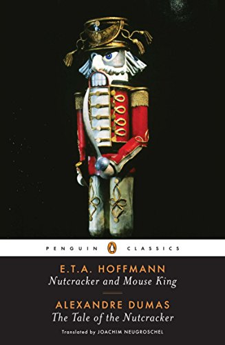 9780143104834: Nutcracker and Mouse King and the Tale of the Nutcracker (Penguin Classics)
