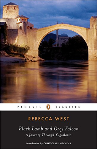 Black Lamb and Grey Falcon (Penguin Classics): West, Rebecca