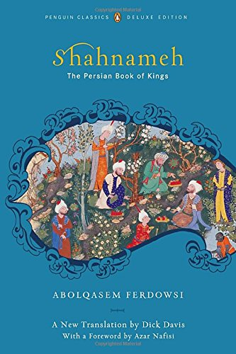 9780143104933: The Shahnameh: The Persian Book of Kings