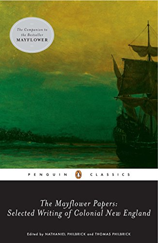 9780143104988: The Mayflower Papers: Selected Writings of Colonial New England