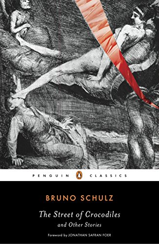 9780143105145: The Street of Crocodiles and Other Stories (Penguin Classics)
