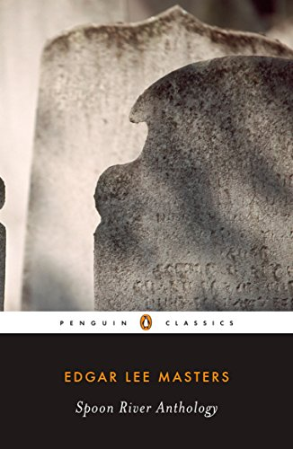 9780143105152: Spoon River Anthology (Penguin Classics)