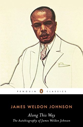 9780143105176: Along This Way: The Autobiography of James Weldon Johnson (Penguin Classics)