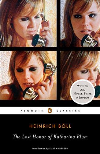 The Lost Honor of Katharina Blum (Penguin Classics): Heinrich B�ll