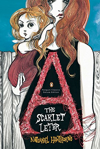 9780143105442: The Scarlet Letter: Penguin Classics Deluxe Edition (Penguin Classics Deluxe Editn)