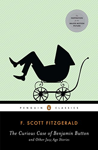 9780143105497: The Curious Case of Benjamin Button and Other Jazz Age Stories (Penguin Classics)