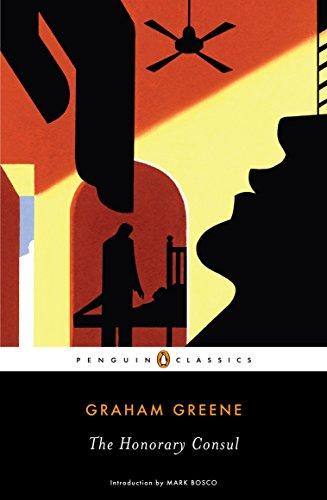 9780143105558: The Honorary Consul (Penguin Classics)