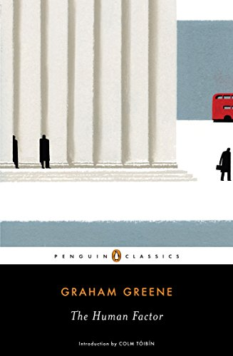 The Human Factor (Penguin Classics): Greene, Graham