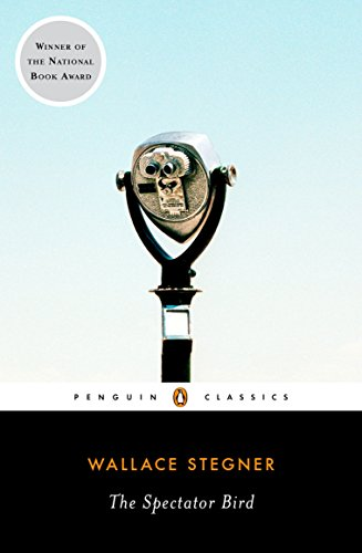 The Spectator Bird (Penguin Classics) (9780143105794) by Wallace Stegner