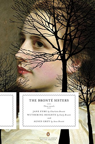 The Brontë Sisters: Three Novels: Jane Eyre,: Brontë, Charlotte