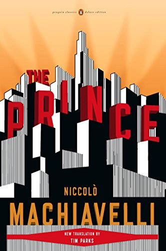 9780143105862: The Prince: (penguin Classics Deluxe Edition) (Penguin Classics Deluxe Editions)