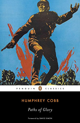 9780143106111: Paths of Glory (Penguin Classics)