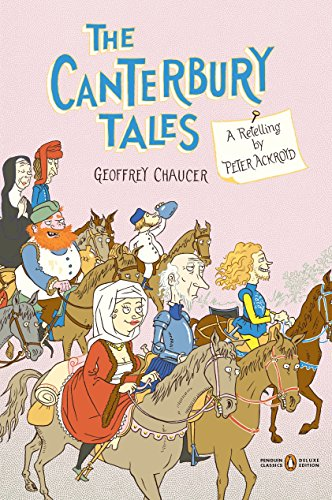 9780143106173: The Canterbury Tales: A Retelling by Peter Ackroyd (Penguin Classics Deluxe Edition)