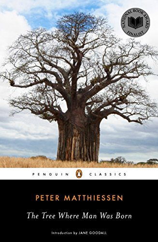 9780143106241: The Tree Where Man Was Born (Penguin Classics)