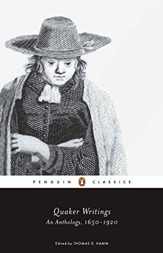 9780143106319: Quaker Writings: An Anthology, 1650-1920 (Penguin Classics)