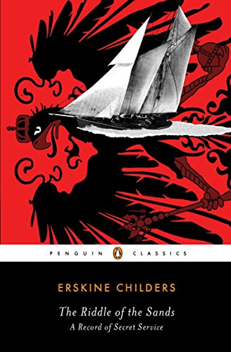 9780143106326: The Riddle of the Sands: A Record of Secret Service (Penguin Classics)