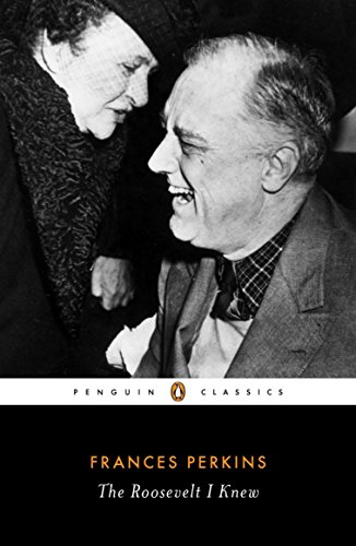 9780143106418: The Roosevelt I Knew (Penguin Classics)