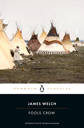 9780143106517: Fools Crow (Penguin Classics)