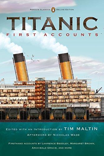 9780143106623: Titanic, First Accounts: (Penguin Classics Deluxe Edition)