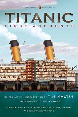 9780143106623: Titanic: First Accounts (Penguin Classics Deluxe Edition)