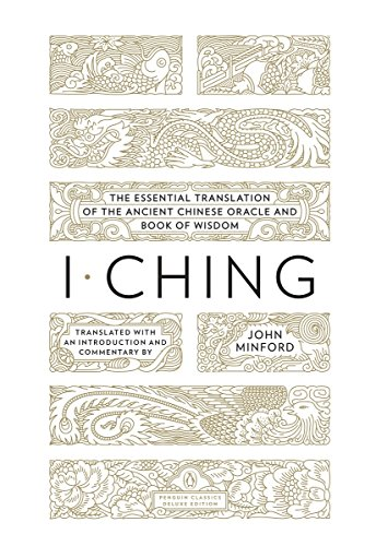 9780143106920: I Ching: The Essential Translation of the Ancient Chinese Oracle and Book of Wisdom (Penguin Classics Deluxe Edition)