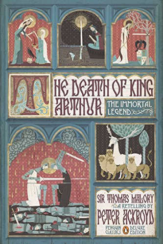 9780143106951: The Death of King Arthur: The Immortal Legend (Penguin Classics Deluxe Edition)