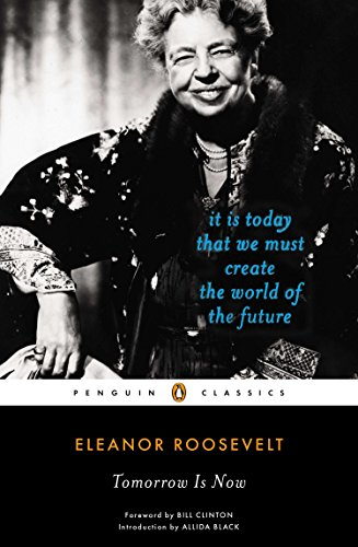 9780143106999: Tomorrow Is Now: It Is Today That We Must Create the World of the Future (Penguin Classics)